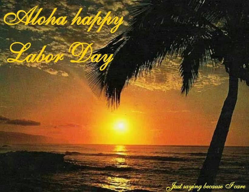 Aloha Labor Day