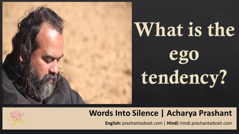 What is the ego tendency
