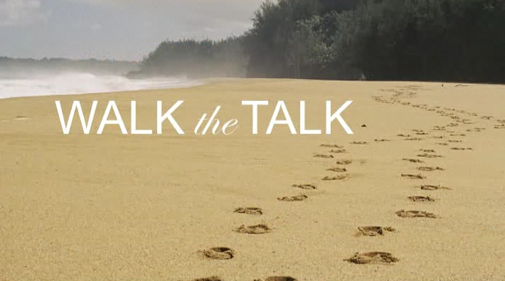 Walk Your Talk - The Quotable Coach %The Quotable Coach